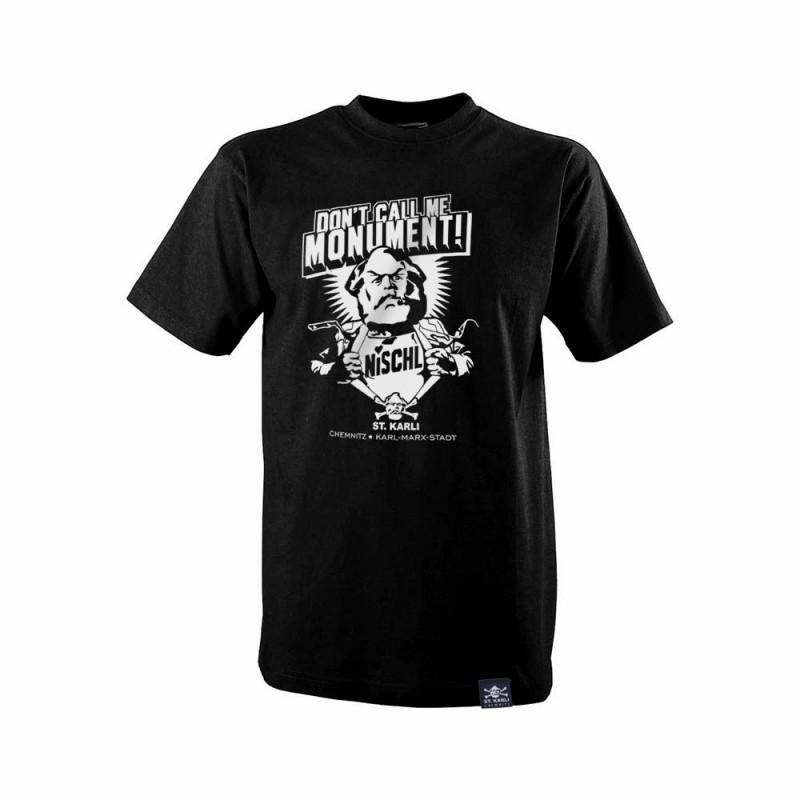 "Herren T-Shirt ""DON'T CALL ME MONUMENT!"""
